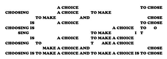 CHOOSING A CHOICE